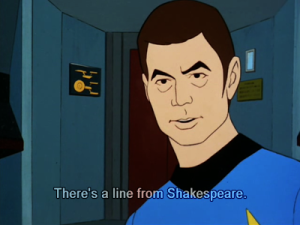 Star Trek--Animated--Quote from Lear 01